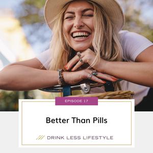 Better Than Pills