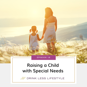 Raising a Child with Special Needs